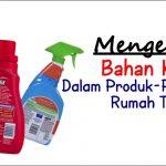 contoh bahan kimia dalam produk rumah tangga