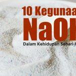 kegunaan natrium hidroksida dalam kehidupan sehari hari