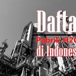 pabrik H2O2 di indonesia