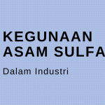 kegunaan asam sulfat dalam industri