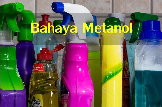 bahaya metanol
