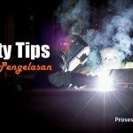 safety dalam pekerjaan pengelasan