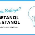 Metanol dan Etanol, Apa Perbedaan Diantara Keduanya?